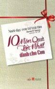 10 Món Quà Lớn Nhất Dành Cho Con