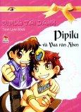 PiPiLu Tài Danh - PiPiLu Và Vua Rắn Aben