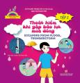Kỹ Năng Thoát Hiểm Cho Bé Yêu - Tập 5: Thoát Hiểm Khi Gặp Bão Lụt, Mưa Dông