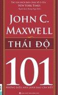 Thái Độ 101 - Những Điều Nhà Lãnh Đạo Cần Biết
