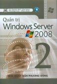 Quản Trị Windows Server 2008 - Tập 2