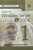 Quản Trị Windows Server 2008 - Tập 1