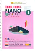 Học Đệm Piano Cơ Bản - Phần 1 (Tặng Kèm CD)
