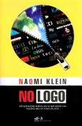 No Logo - Thế Giới Không Phẳng Hay Là Mặt Khuất Của Thương Hiệu Và Toàn Cầu Hóa