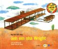 Những Bộ Óc Vĩ Đại - Bay Lên Trời Cùng Anh Em Nhà Wright