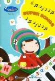 Bút Thông Minh - Super Songs (Nhạc Cổ Điển Tiếng Anh)