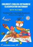Bút Thông Minh - Từ Điển Anh - Việt Dành Cho Trẻ Em Phân Loại Bằng Hình (Tập 3)