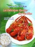 Những Món Ngon Việt Nam - Les Délicieuses Recettes Du Viet Nam (Song Ngữ Pháp - Việt)