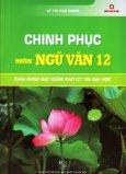 Chinh Phục Môn Ngữ Văn 12
