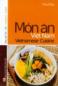 Món Ăn Việt Nam - Vietnamese Cuisine (Song Ngữ Việt -  Anh)