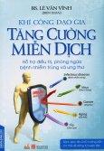 Khí Công Đạo Gia Tăng Cường Miễn Dịch (Kèm 1 DVD)