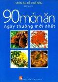 90 Món Ăn Ngày Thường Mới Nhất - Món Ăn Dễ Chế Biến