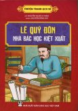 Truyện Tranh Lịch Sử: Lê Quý Đôn - Nhà Bác Học Kiệt Xuất