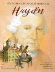 Kể Chuyện Các Nhạc Sĩ Thiên Tài - Haydn