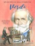 Kể Chuyện Các Nhạc Sĩ Thiên Tài - Verdi