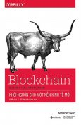 Blockchain - Khởi Nguồn Cho Một Nền Kinh Tế Mới