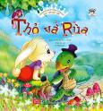 Truyện Kể Cho Bé Trước Giờ Đi Ngủ - Ngày Xửa Ngày Xưa: Thỏ Và Rùa
