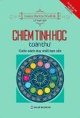 Chiêm Tinh Học Toàn Thư (Kèm 1 CD) - Tái Bản 2017