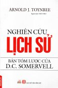 Nghiên Cứu Lịch Sử - Bản Tóm Lược Của D.C. Somervell