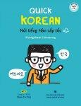 Quick Korean - Nói Tiếng Hàn Cấp Tốc (Kèm 1 CD)