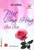 Tủ Sách Hoa Hướng Dương - Một Bông Hồng Cho Cha