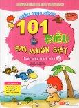101 Điều Em Muốn Biết - Cuộc Sống Muôn Màu (Tập 2)