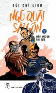 Ngũ Quái Sài Gòn - Tập 9: Hầu Vương Tái Thế