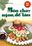Món Chay Ngon, Dễ Làm (Tái Bản 2014)