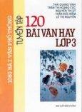 Tuyển tập 120 bài văn hay lớp 3
