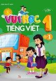 Vui Học Tiếng Việt Lớp 1 - Tập 1
