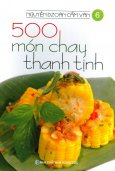 500 Món Chay Thanh Tịnh - Tập 6