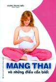 Mang Thai Và Những Điều Cần Biết (Tái Bản 2016)