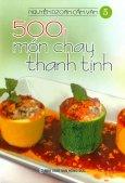 500 Món Chay Thanh Tịnh - Tập 5