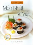 Món Nhật Vị Việt (30 Công Thức Nấu Ăn Của Yanny)