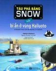 Tàu Phá Băng Snow Và Bí Ẩn Ở Vùng Hailuoto (Tập 2)