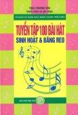 Tuyển Tập 100 Bài Hát Sinh Hoạt Và Băng Reo