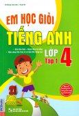 Em Học Giỏi Tiếng Anh Lớp 4 - Tập 1
