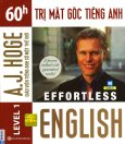 Effortless English - 60h Trị Mất Gốc Tiếng Anh (Level 1)