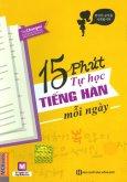15 Phút Tự Học Tiếng Hàn Mỗi Ngày
