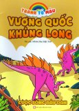 Tranh Tô Màu Vương Quốc Khủng Long - Cuộc Sống Bầy Đàn