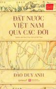 Góc Nhìn Sử Việt - Đất Nước Việt Nam Qua Các Đời (Bìa Cứng)