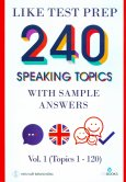 240 Speaking Topics With Sample Answers Vol.1 (Topics 1 - 120)