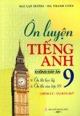 Ôn Luyện Tiếng Anh 9 (Không Đáp Án)