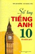 Sổ Tay Tiếng Anh 10 (Ấn Bản 2017)