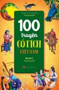 100 Truyện Cổ Tích Việt Nam - Quyển 1