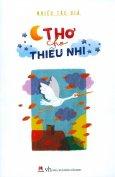 Thơ Cho Thiếu Nhi (Tái Bản 2017)