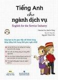 Tiếng Anh Cho Ngành Dịch Vụ (Kèm 1 CD)