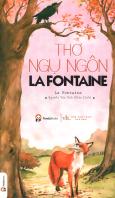 Thơ Ngụ Ngôn La Fontaine (Tái Bản 2017)