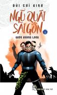 Ngũ Quái Sài Gòn - Tập 11: Vườn Khủng Long