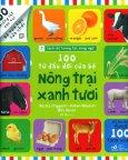 100 Từ Đầu Đời Của Bé - Nông Trại Xanh Tươi